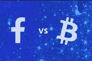 Giá tiền ảo hôm nay (19/6): Đồng Libra của Facebook khác gì so với Bitcoin?