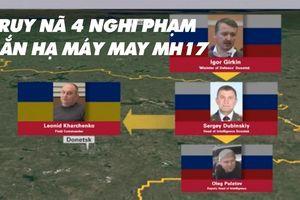 4 người bị cáo buộc bắn hạ máy bay MH17 là ai?