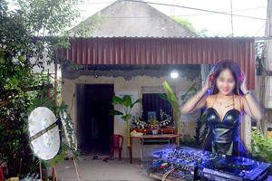 Nữ DJ xinh đẹp bị bạn trai sát hại từng đi làm phụ hồ nuôi gia đình