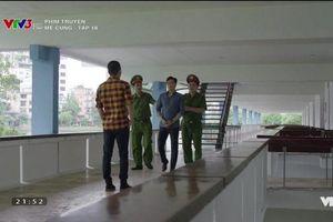 Tập 18 phim 'Mê Cung': Đông Hòa là sát nhân gây ra cái chết của Thịnh, đội điều tra xác định nhầm hung thủ?
