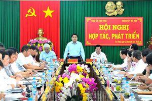 TP Hà Nội và tỉnh Trà Vinh tăng cường hợp tác, phát triển