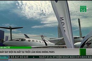 Máy bay điện ra mắt tại triển lãm hàng không Paris