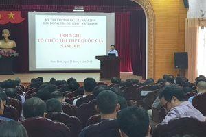 Nam Định yêu cầu 'không sáng tạo' khi xử lý các tình huống thi THPT quốc gia