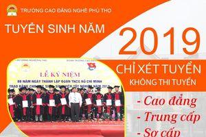 Trường Cao đẳng nghề Phú Thọ tuyển sinh năm 2019