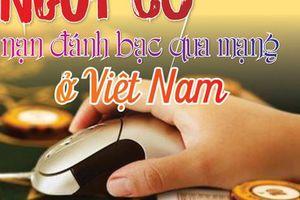 Nguy cơ nạn đánh bạc qua mạng ở Việt Nam