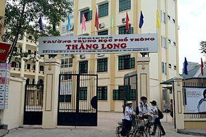 Bất ngờ hạ điểm chuẩn xuống 30, trường THPT Thăng Long có tạo 'cú sốc'?