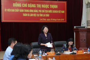 Phó Chủ tịch nước Đặng Thị Ngọc Thịnh thăm và làm việc tại Lai Châu