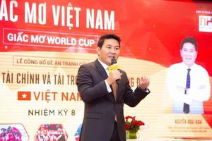 Vì sao doanh nhân Nguyễn Hoài Nam được bầu Đức đề cử làm Phó chủ tịch VFF?
