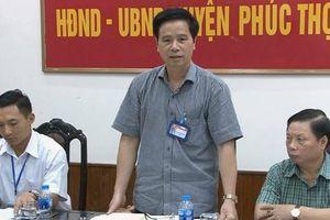 Hà Nội: Bí thư Phúc Thọ Hoàng Mạnh Phú bị cách hết các chức vụ trong Đảng