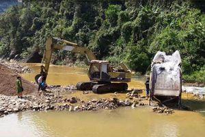 Thừa Thiên Huế: Suối A Lin 'chảy máu' vì nạn khai thác cát sỏi trái phép