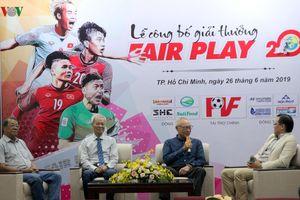 Giải thưởng Fair Play 2019: Kêu gọi tinh thần bóng đá cao thượng