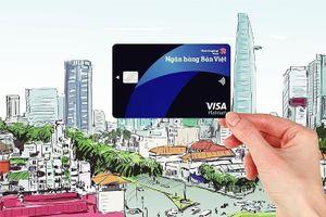 Mở thẻ Visa Bản Việt, trải nghiệm cuộc sống tích cực