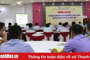 Nhiều hoạt động truyền thông bảo đảm an toàn vệ sinh lao động