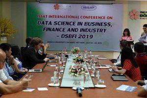 Chuyên gia quốc tế bàn về 'Khoa học dữ liệu trong công nghiệp, kinh doanh và tài chính'