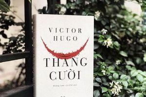 Tái bản 'Thằng Cười' của đại văn hào Victor Hugo