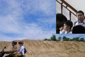Vụ khám xét trụ sở 'trùm' cát ở Huế: Khởi tố vụ án