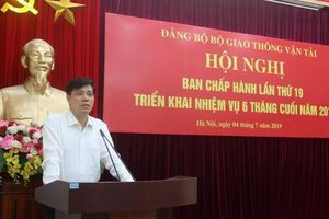 Đảng bộ Bộ GTVT triển khai nhiệm vụ 6 tháng cuối năm
