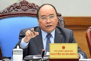 Thủ tướng Nguyễn Xuân Phúc: Đây là câu hỏi mà Hội nghị lần này phải quán triệt