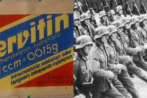 Kinh hoàng độc dược khiến lính phát xít Đức hăng máu xung trận