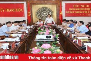 Trao đổi kinh nghiệm công tác giữa Tỉnh ủy Thanh Hóa và Tỉnh ủy Cao Bằng