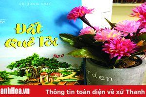 Tập thơ 'Đất quê tôi' (tập II) của tác giả Vũ Hùng Sơn