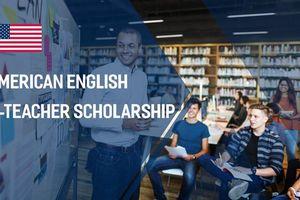 Cơ hội để giáo viên tiếng Anh nhận học bổng của Mỹ