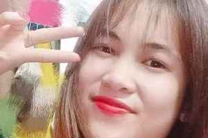 Xin ra Hà Nội học làm nail, thiếu nữ xinh đẹp mất tích bí ẩn 70 ngày không dấu vết
