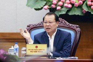 Đề nghị Bộ Chính trị xem xét kỷ luật nguyên Phó Thủ tướng Vũ Văn Ninh