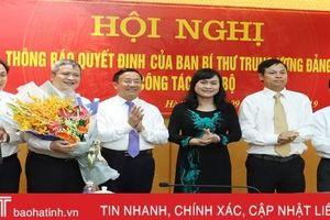 Thông báo quyết định của Ban Bí thư chỉ định ông Trần Tiến Hưng làm Phó Bí thư Tỉnh ủy Hà Tĩnh