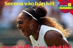 Serena vào bán kết Wimbledon sau màn đấu súng nghẹt thở