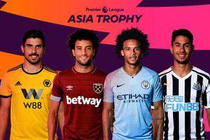 K+ phát sóng độc quyền Premier League Asia Trophy