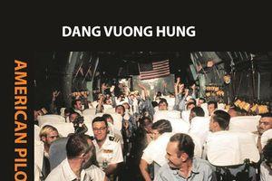 Xúc động buổi ra mắt sách 'Phi công Mỹ ở Việt Nam' bản tiếng Anh