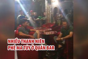 Đột kích quán bar ở Sài Gòn, phát hiện nhiều thanh niên phê ma túy