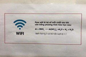 Mật khẩu wifi 'hack não' của chủ quán yêu Hóa học