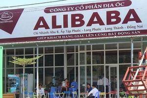 Công an triệu tập em trai Chủ tịch HĐQT Địa ốc Alibaba