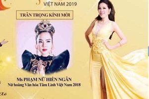 Hủy chương trình tôn vinh Nữ hoàng tâm linh Việt Nam 2019
