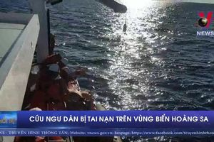 Cứu ngư dân bị tai nạn nghiêm trọng trên vùng biển Hoàng Sa