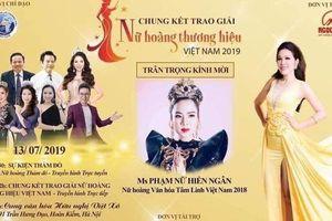 Hủy chương trình 'Tôn vinh Nữ hoàng thương hiệu Việt Nam 2019' vào phút chót