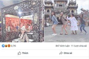Bức xúc cô gái 'mặc ngắn cũn cỡn' chụp ảnh ở chùa