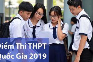 Điểm thi THPT Quốc gia 2019 đã bắt đầu được công bố (update: 56 tỉnh thành)
