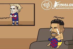 Biếm họa 24h: Messi lo lắng, Neymar khóc ròng khi Griezmann đến Barca