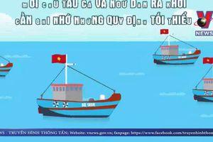 Các quy định trước khi ra khơi dành cho ngư dân