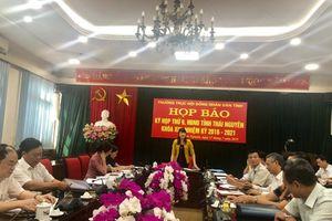 Kỳ họp thứ 9, HĐND tỉnh Thái Nguyên khóa XIII sẽ khai mạc vào ngày 22/7