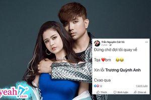 Sau ly hôn, Tim bất ngờ đăng tải dòng trạng thái xin lỗi Trương Quỳnh Anh và lời nhắn gửi 'Đừng đợi tôi quay về'