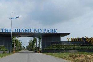 Chi tiết các sai phạm tại Dự án The Diamond Park của VIDEC