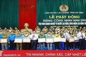 Công đoàn các cấp phát huy vai trò, góp phần vào sự phát triển của Hà Tĩnh