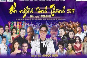 Ca sĩ Ngọc Sơn sẽ tiếp tục góp mặt trong đêm nhạc Ơn nghĩa sinh thành mùa Vu Lan báo hiếu 2019