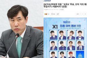SỐC: Chính trị gia Hàn Quốc điều tra vụ thao túng kết quả 'Produce X 101', Mnet trở tay không kịp