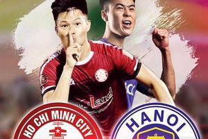 CLB TP HCM vs Hà Nội FC: Trận chiến nảy lửa giành ngôi đầu bảng