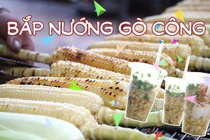 Bắp nướng Gò Công, hương vị nhà quê hút khách thành phố